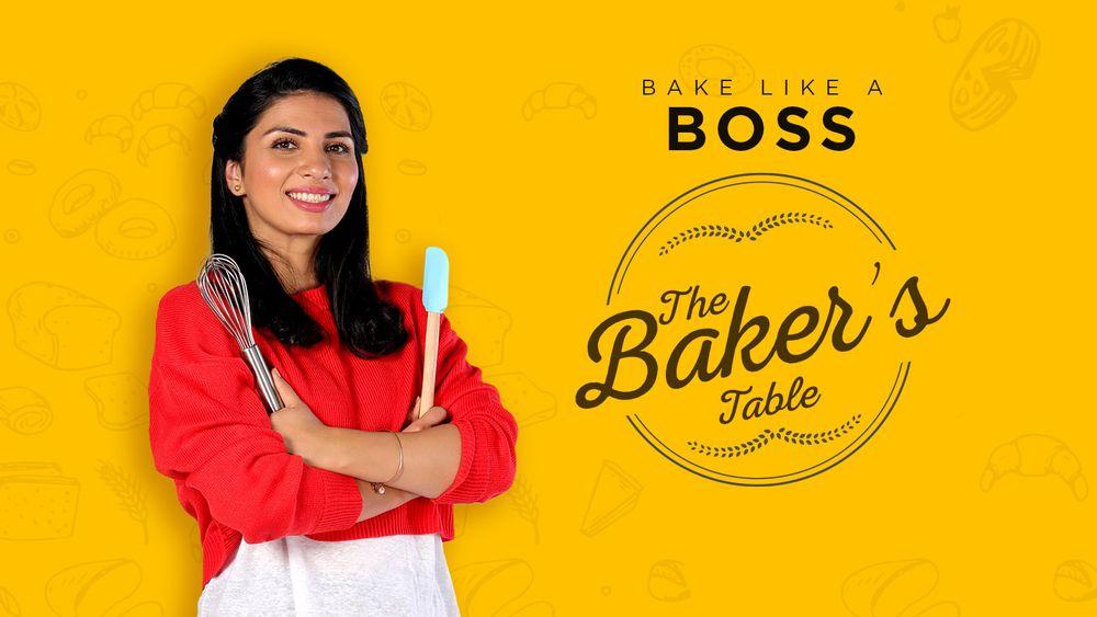 The Baker's Table   Tejasvi Chandela