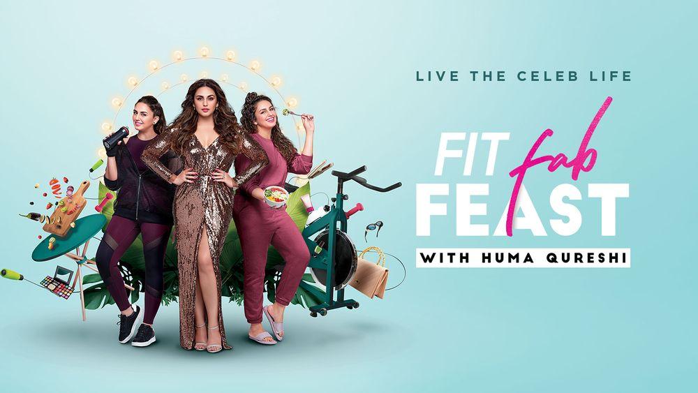Huma Qureshi, Fit Fab Feast