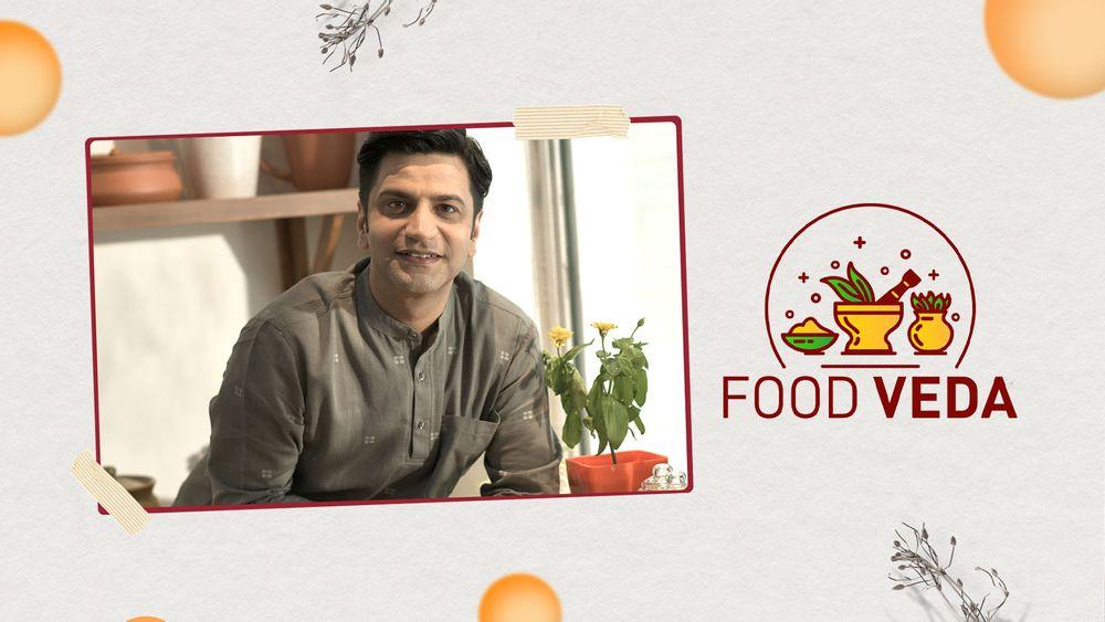 Food Veda Kunal Kapur